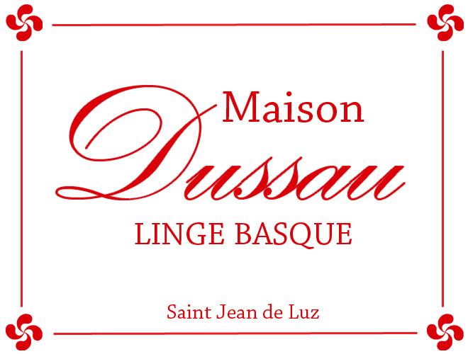 Maison Dussau - Linge Basque - Saint Jean de Luz