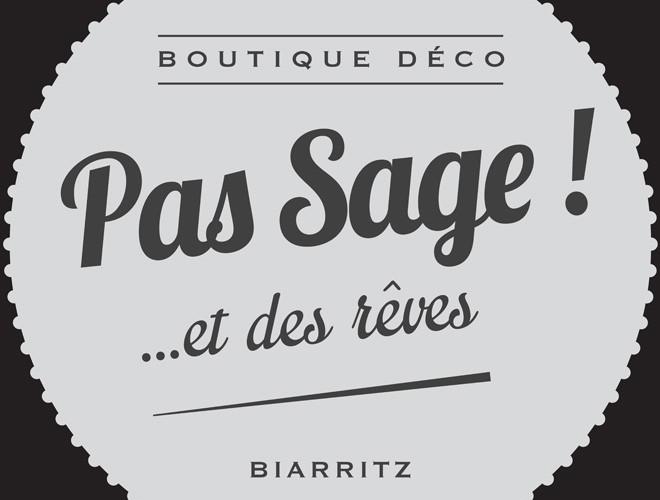 Pas Sage et des rêves Biarritz